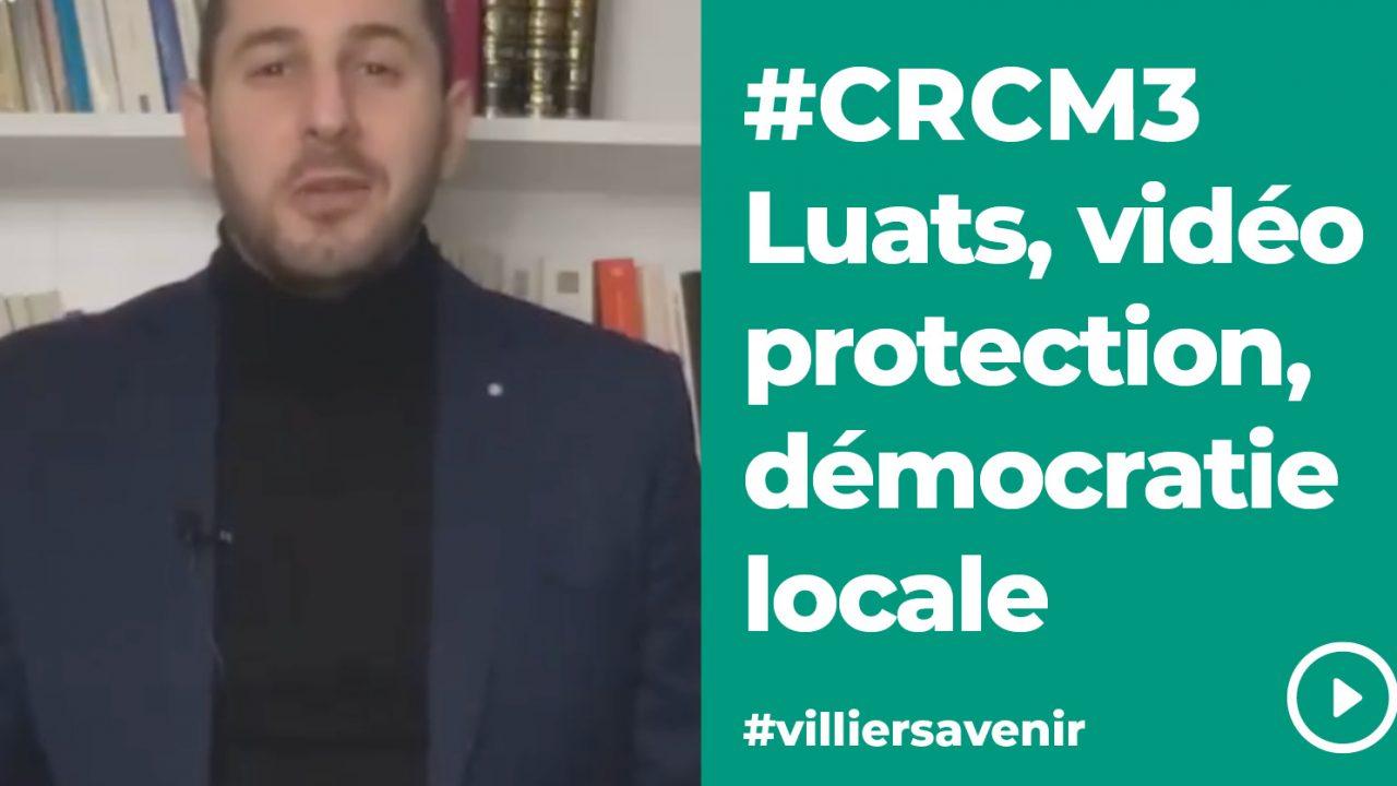 https://vav94.fr/wp-content/uploads/2021/01/CRCM3-Vidéo-protection-mécontentement-aux-Luats-démocratie-locale-1280x720.jpg